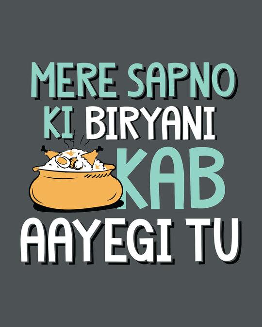 Shop Sapno Ki Biryani Half Sleeve T-Shirt-Full
