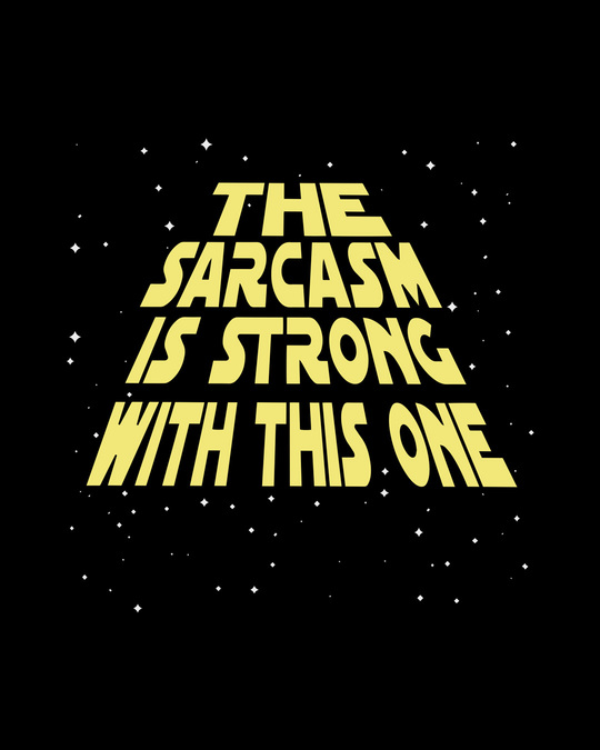 Shop Sarcasm Is Strong Half Sleeve T-Shirt