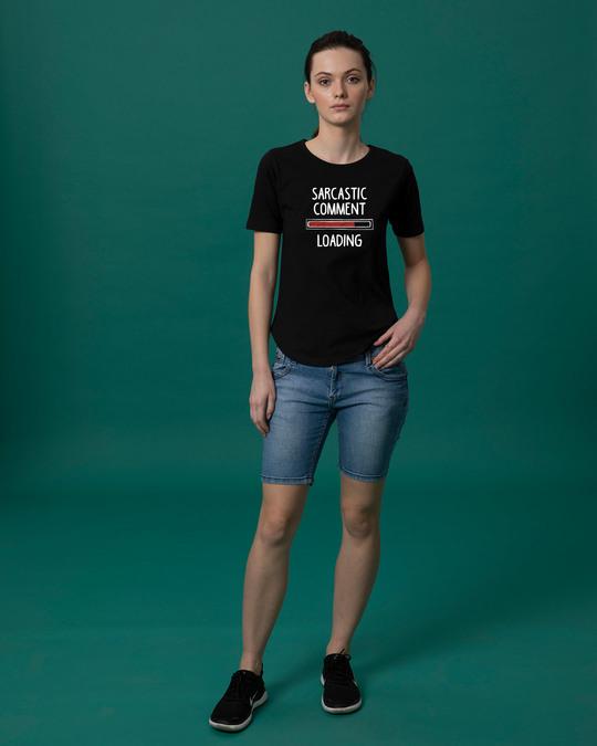 Shop Sarcastic Comment Loading Basic Round Hem T-Shirt