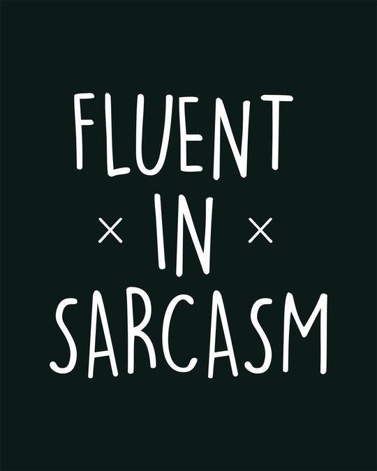 Shop Sarcastic Fluency Basic Round Hem T-Shirt