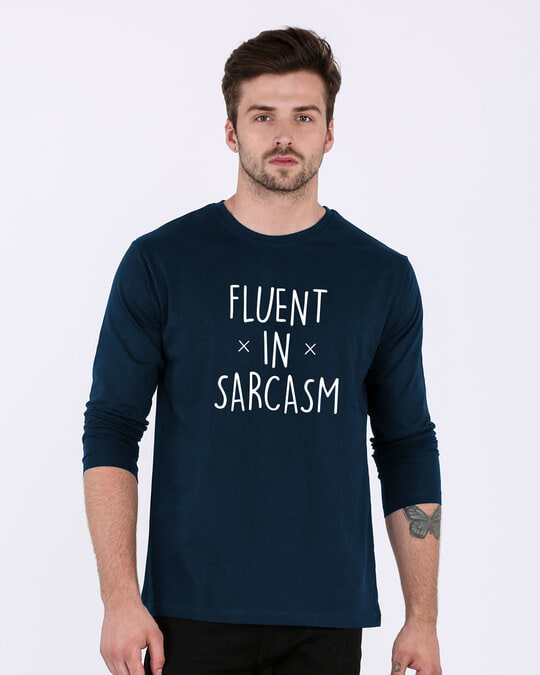 Shop Sarcastic Fluency Full Sleeve T-Shirt-Front