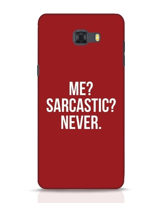 Shop Sarcastic Samsung Galaxy C9 Pro Mobile Cover-Front