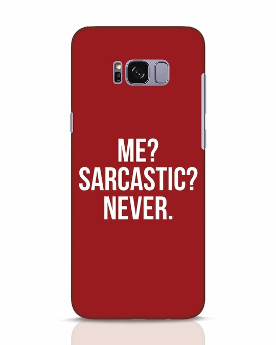 Shop Sarcastic Samsung Galaxy S8 Mobile Cover-Front
