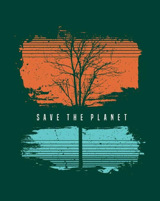 Shop Save The Planet Tree Half Sleeve T-Shirt-Full