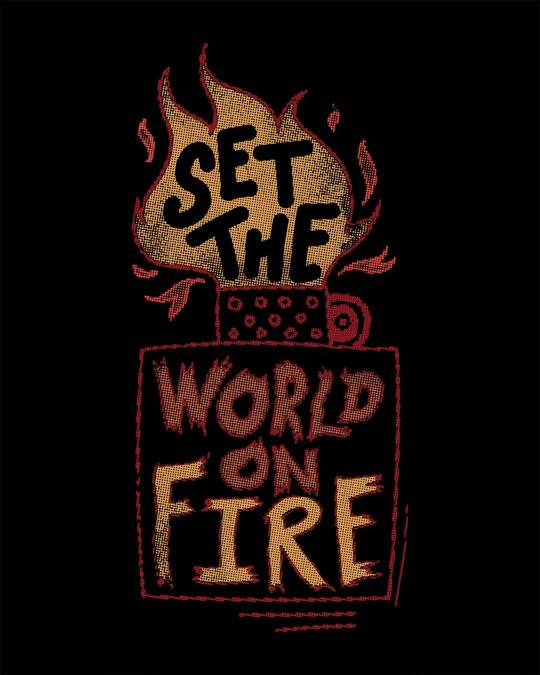 Shop Set The World On Fire Round Neck 3/4th Sleeve T-Shirt