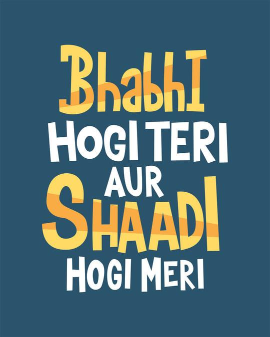 Shop Shadi Hogi Meri Full Sleeve T-Shirt