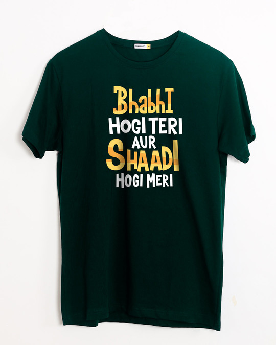 Shop Shadi Hogi Meri Half Sleeve T-Shirt-Front