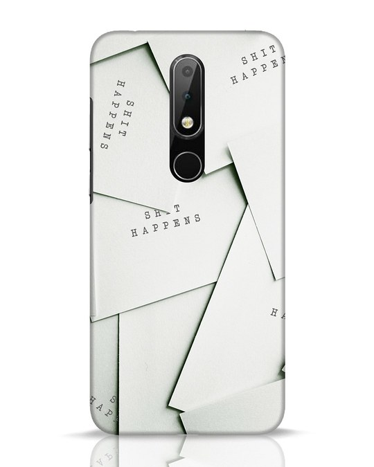 Shop Shit Happens Paper Nokia 6.1 Plus Mobile Cover-Front