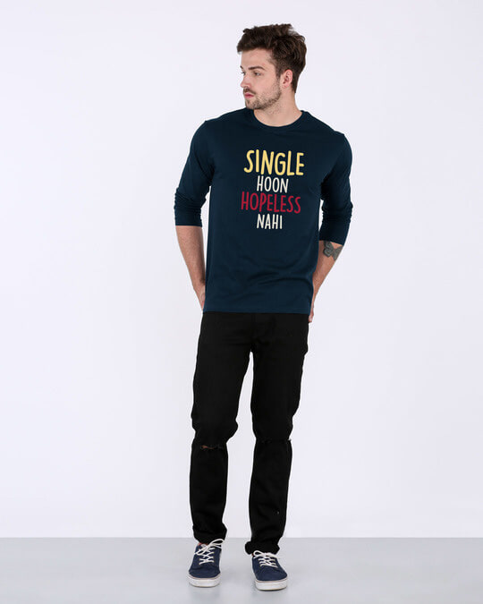 Shop Single Hoon Hopeless Nahi Full Sleeve T-Shirt