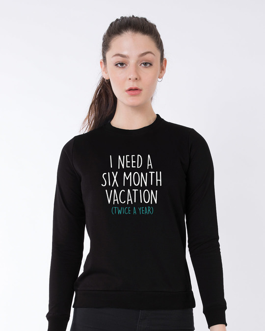 Shop Six Month Vacation Sweatshirt-Front