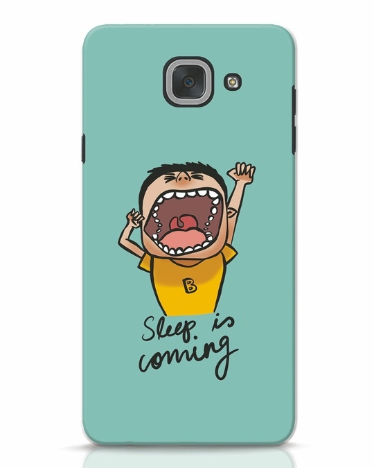 Shop Sleep Is Coming Samsung Galaxy J7 Max Mobile Cover-Front