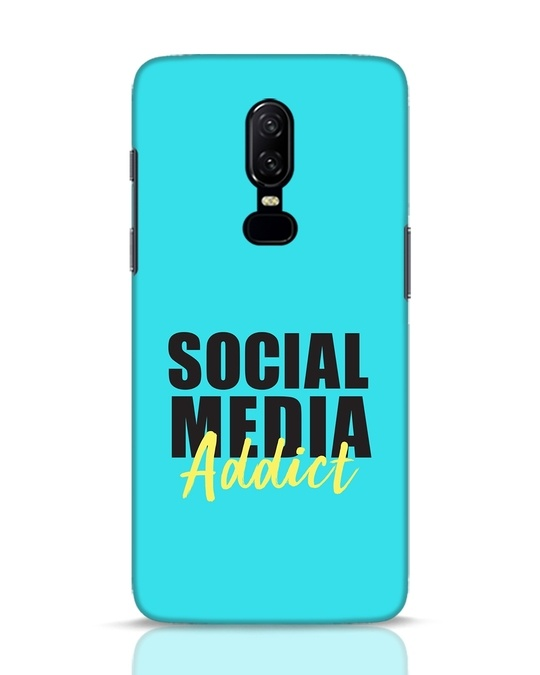 Shop Social Media Addict OnePlus 6 Mobile Cover-Front