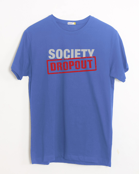 Shop Society Dropout Half Sleeve T-Shirt-Front