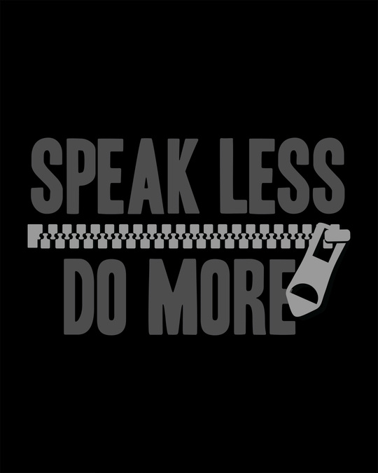Shop Speak Less Do More Full Sleeve T-Shirt