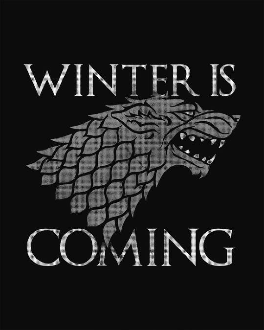 Shop Stark Winter Is Coming Half Sleeve T-Shirt (GTL)