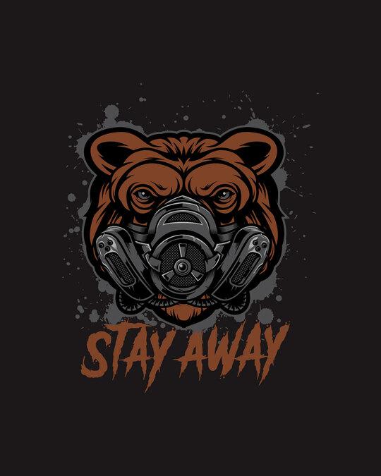 Shop Stay Away Bear Full Sleeve T-Shirt-Full