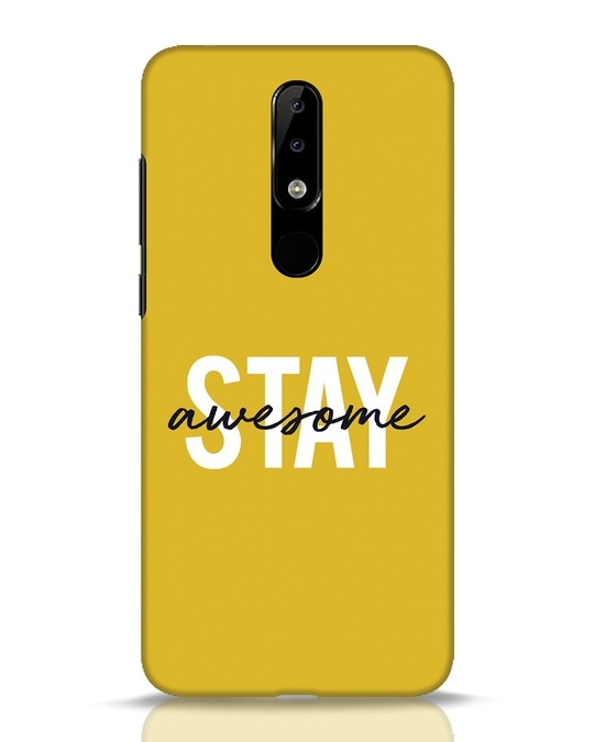 Shop Stay Awesome Nokia 5.1 Plus Mobile Cover-Front