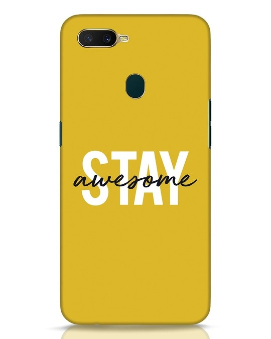 Shop Stay Awesome Oppo A7 Mobile Cover-Front
