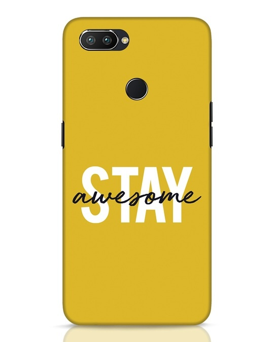 Shop Stay Awesome Realme 2 Pro Mobile Cover-Front