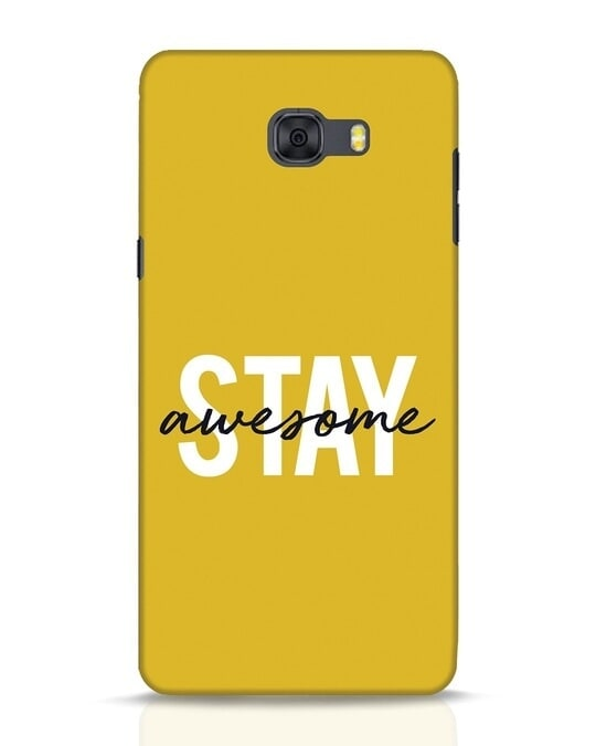 Shop Stay Awesome Samsung Galaxy C9 Pro Mobile Cover-Front