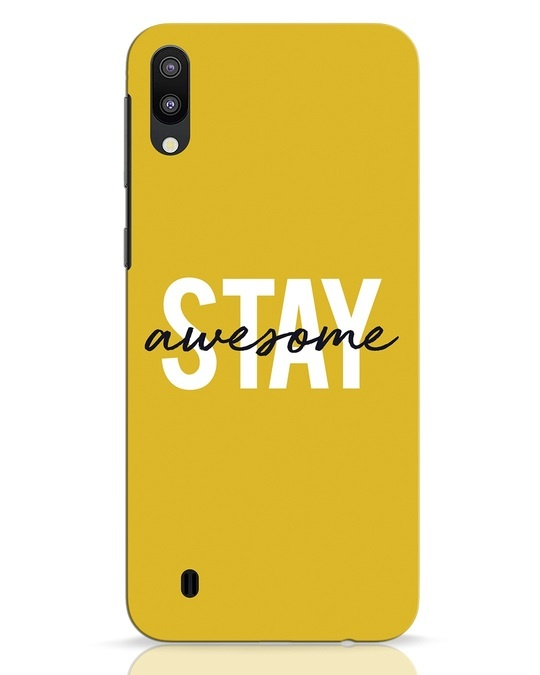 Shop Stay Awesome Samsung Galaxy M10 Mobile Cover-Front