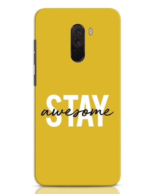 Shop Stay Awesome Xiaomi POCO F1 Mobile Cover-Front