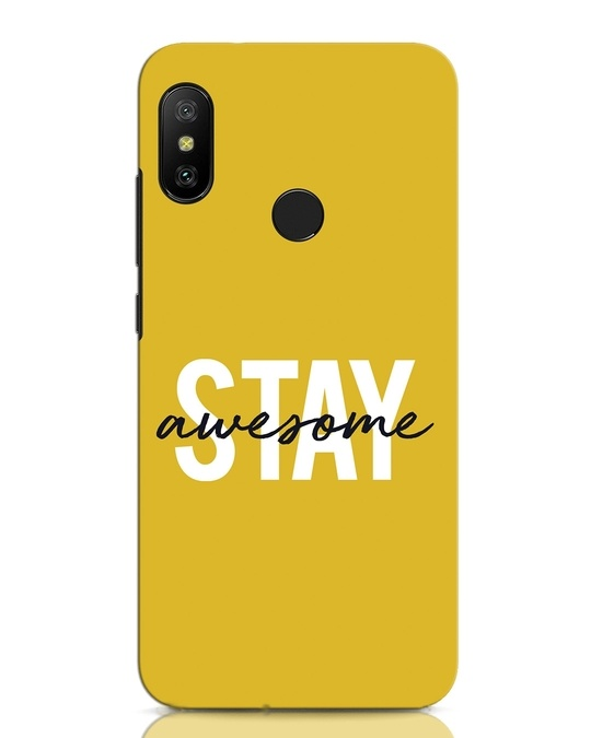 Shop Stay Awesome Xiaomi Redmi Note 6 Pro Mobile Cover-Front