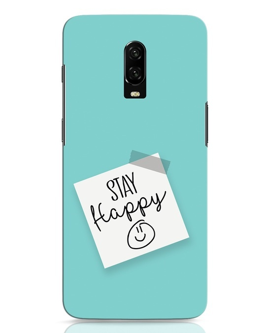 Shop Stay Happy Smile OnePlus 6T Mobile Cover-Front