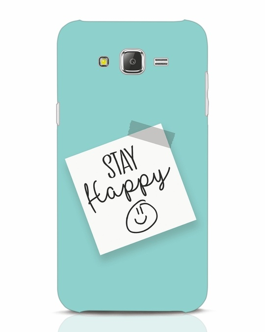 Shop Stay Happy Smile Samsung Galaxy J7 Mobile Cover-Front