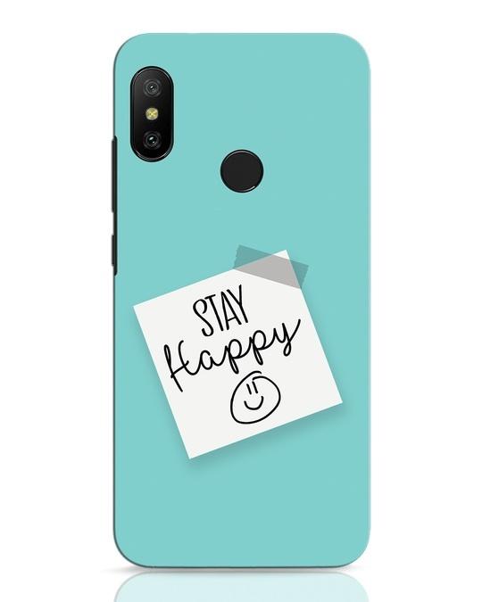 Shop Stay Happy Smile Xiaomi Redmi 6 Pro Mobile Cover-Front