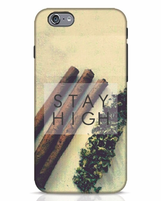 Shop Stay High iPhone 6s Mobile Cover-Front