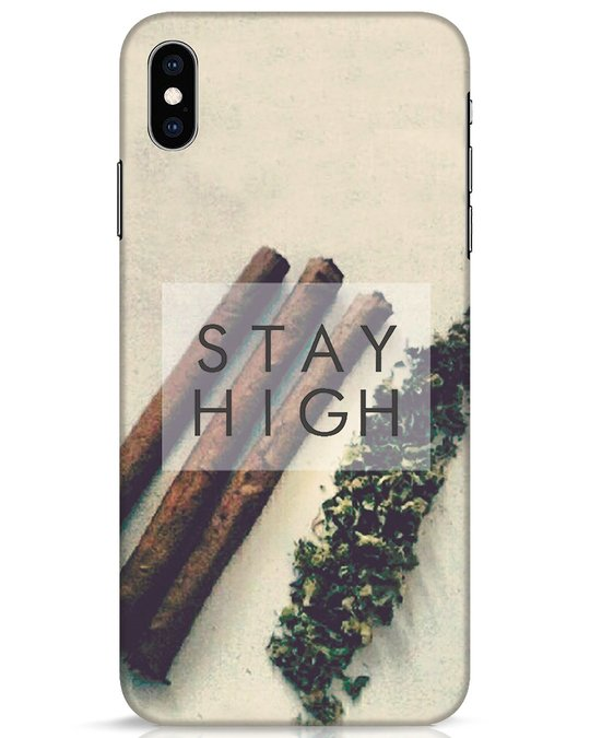 Shop Stay High iPhone XS Max Mobile Cover-Front