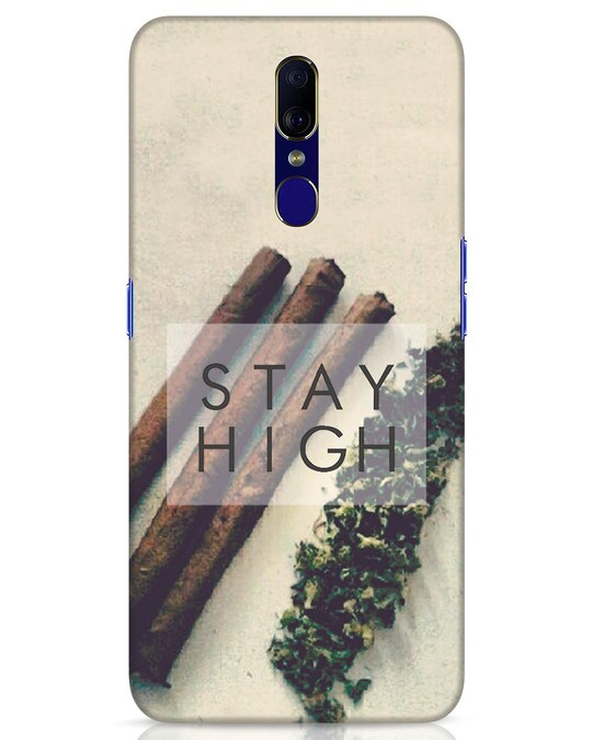 Shop Stay High Oppo F11 Mobile Cover-Front