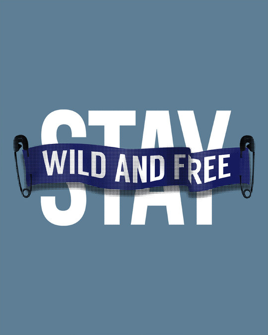 Shop Stay Wild And Free Full Sleeve T-Shirt