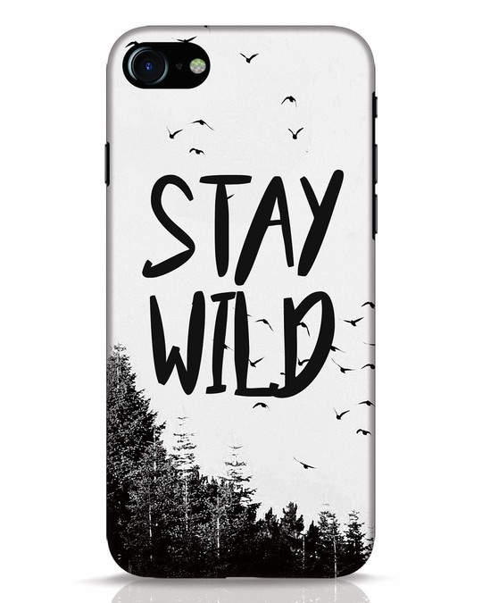 Shop Stay Wild iPhone 7 Mobile Cover-Front