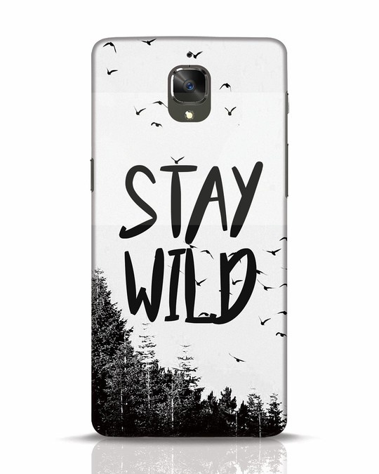 Shop Stay Wild OnePlus 3 Mobile Cover-Front