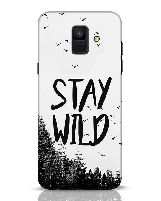 Shop Stay Wild Samsung Galaxy A6 2018 Mobile Cover-Front
