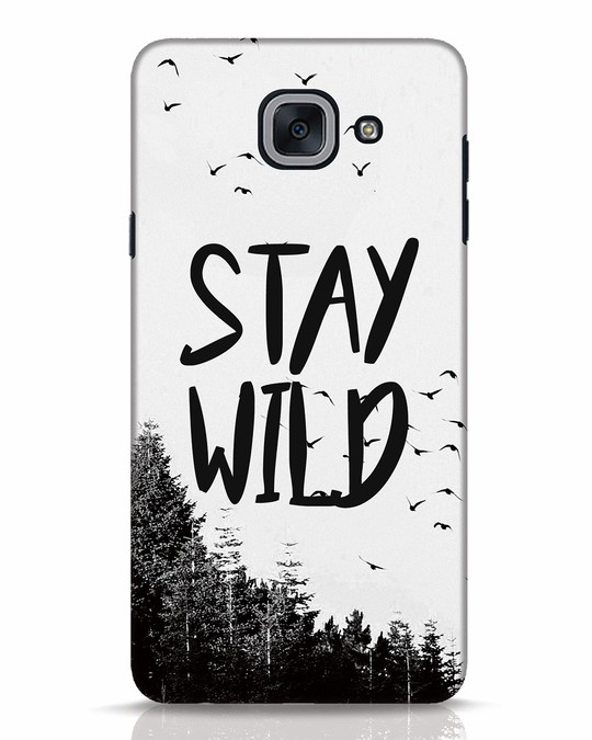 Shop Stay Wild Samsung Galaxy J7 Max Mobile Cover-Front
