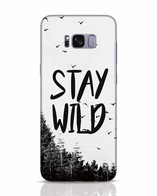 Shop Stay Wild Samsung Galaxy S8 Mobile Cover-Front