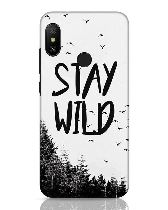 Shop Stay Wild Xiaomi Redmi 6 Pro Mobile Cover-Front