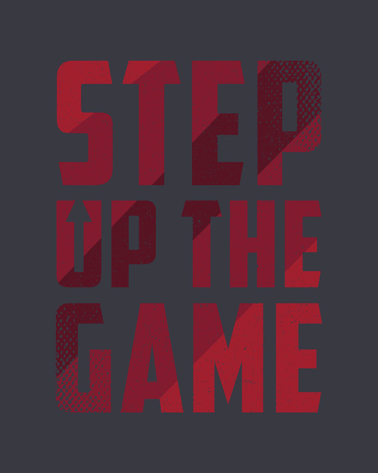 Shop Step Up The Game Full Sleeve T-Shirt