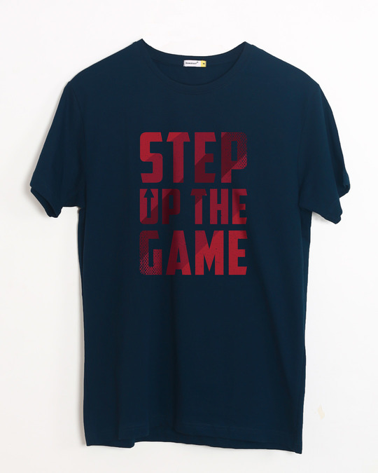 Shop Step Up The Game Half Sleeve T-Shirt-Front