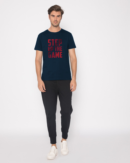 Shop Step Up The Game Half Sleeve T-Shirt