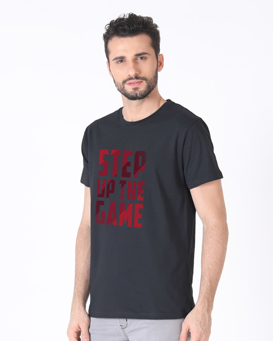 Shop Step Up The Game Half Sleeve T-Shirt-Design