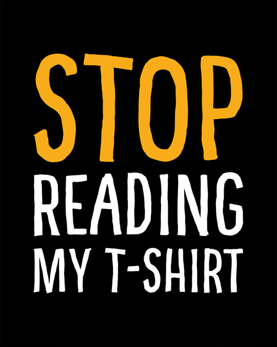 Shop Stop Reading Round Neck 3/4th Sleeve T-Shirt