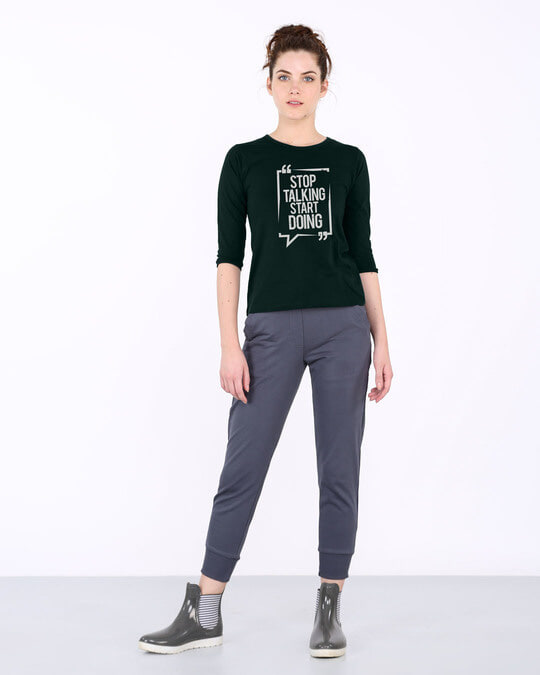 Shop Stop Talking Round Neck 3/4th Sleeve T-Shirt