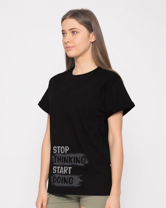 Shop Stop Thinking Boyfriend T-Shirt-Back