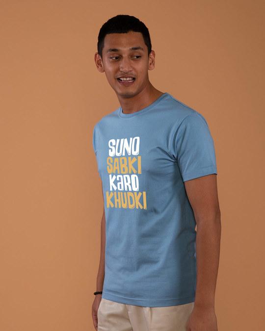 Shop Suno Sabki, Karo Khudki Half Sleeve T-Shirt-Full