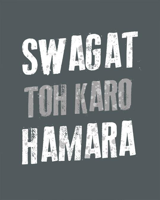 Shop Swagat Toh Karo Hamara Half Sleeve T-Shirt