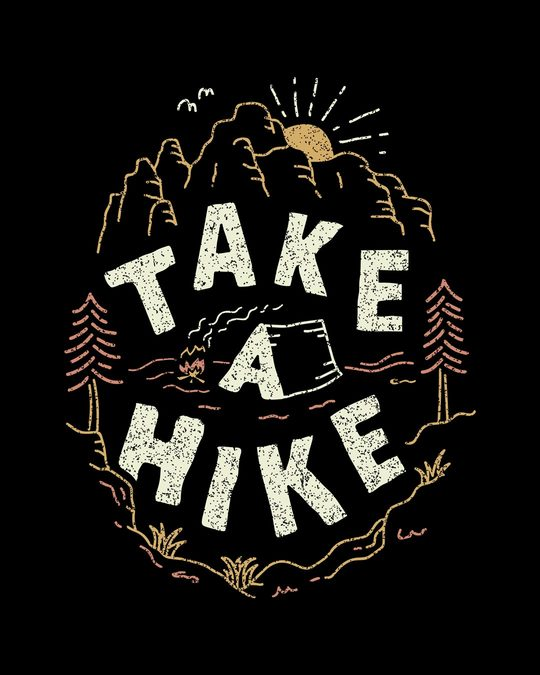 Shop Take A Hike Half Sleeve T-Shirt